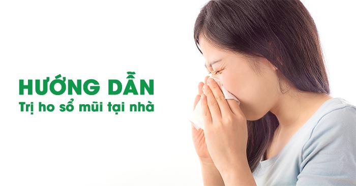 Ho sổ mũi uống thuốc gì hiệu quả?
