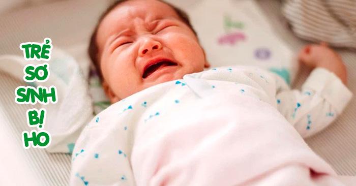 Trẻ sơ sinh bị ho có nguy hiểm không