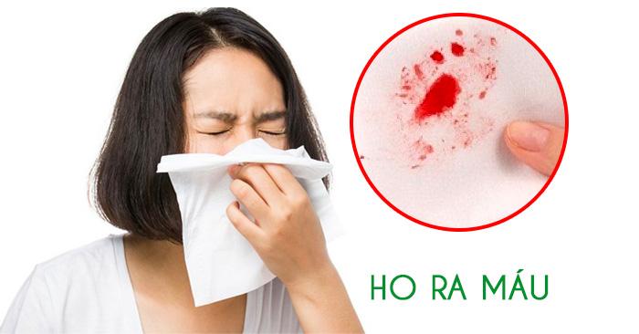 Ho ra máu là bệnh gì?